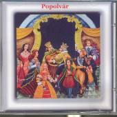 ROZPRAVKA  - CD POPOLVAR