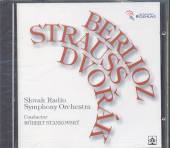 BERLIOZ/STRAUSS/DVORAK  - CD SOSR-STANKOVSKY
