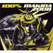 VARIOUS  - 2xCD 100% MAKINA 2008