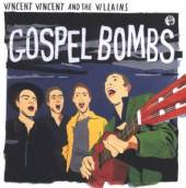 VINCENT VINCENT AND THE VILLAI  - CD GOSPEL BOMBS