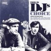 VARIOUS  - CD THIS IS THE DJ'S CHOICE