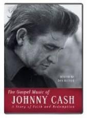 CASH JOHNNY  - CD THE GOSPEL MUSIC OF JOHNNY CASH