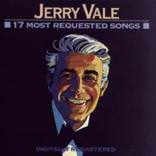 VALE JERRY  - CD 17 MOST REQUESTED SONGS