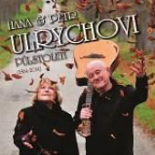 ULRYCHOVI PETR A HANA  - PULSTOLETI (1964–2014)