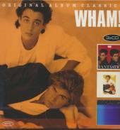 WHAM!  - ORIGINAL ALBUM CLASSICS