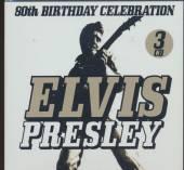 PRESLEY ELVIS  - BIRTHDAY CELEBRATION 80TH
