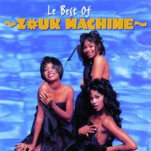 ZOUK MACHINE  - CD BEST OF