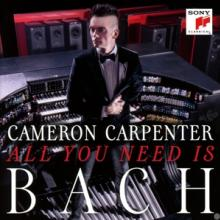 CARPENTER CAMERON  - CD ALL YOU NEED IS BACH