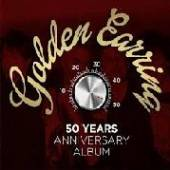 GOLDEN EARRING  - 50 YEARS ANNIVERSARY.. [VINYL]