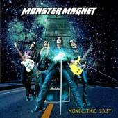 MONSTER MAGNET  - MONOLITHIC BABY-LTD.EDIT