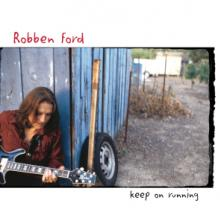 FORD ROBBEN  - CD KEEP ON RUNNING