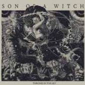 SON OF A WITCH  - THRONES IN THE SKY [VINYL]