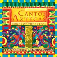 SCHIFRIN LALO / DOMINGO PLACID..  - CD CANTOS AZTECAS