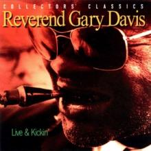 DAVIS REV. GARY  - CD LIVE & KICKING