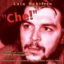 SCHIFRIN LALO  - CD CHE / O.S.T.