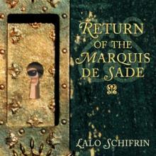 SCHIFRIN LALO  - CD RETURN OF THE MAARQUIS DE SADE