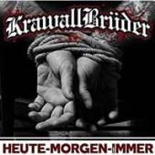 KRAWALLBRUDER  - HEUTE-MORGEN-FUR-IMMER (DELUXE EDITION)