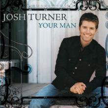TURNER JOSH  - CD YOUR MAN