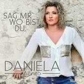 ALFINITO DANIELA  - CD SAG MIR WO BIST DU
