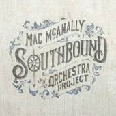 MCANALLY MAC  - CD SOUTHBOUND: THE..