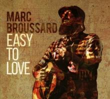 MARC BROUSSARD  - CD EASY TO LOVE