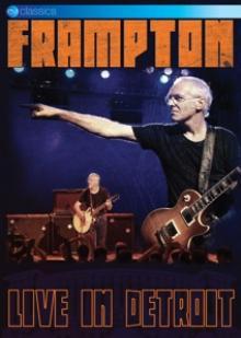 FRAMPTON PETER  - DVD LIVE IN DETROIT