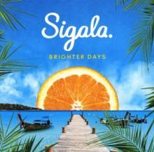 SIGALA  - CD BRIGHTER DAYS