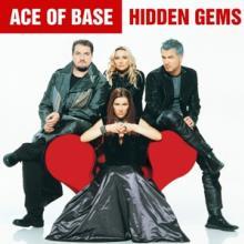 ACE OF BASE  - CD HIDDEN GEMS