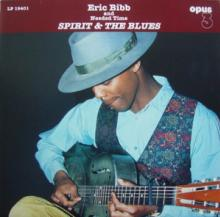 BIBB ERIC  - SCD SPIRIT & THE BLUES