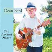 DEAN FORD  - CD+DVD THIS SCOTTISH HEART