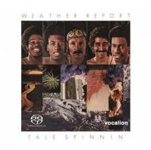 WEATHER REPORT  - CD TALE SPINNIN' -SACD-