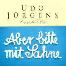 UDO JURGENS  - CD ABER BITTE MIT SA..