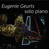 GEURTS EUGENIE  - CD SOLO PIANO