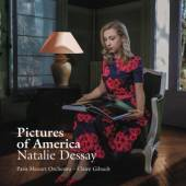 DESSAY NATALIE  - CD PICTURES OF AMERICA
