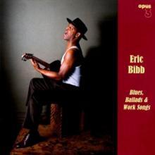 BIBB ERIC  - VINYL BLUES, BALLADS..