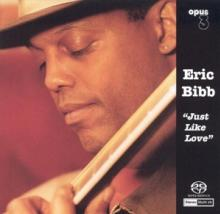 BIBB ERIC  - VINYL JUST LIKE LOVE [VINYL]