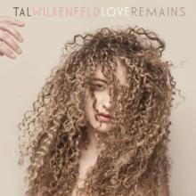 WILKENFELD TAL  - VINYL LOVE REMAINS [VINYL]