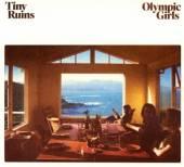 TINY RUINS  - CD OLYMPIC GIRLS