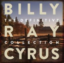 CYRUS BILLY RAY  - 2xCD DEFINITIVE COLLECTION