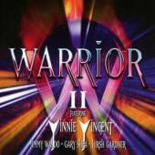 WARRIOR featuring VINNIE VINCE..  - CD+DVD WARRIOR II: 2CD EXPANDED EDITION