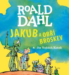 KOTEK VOJTECH  - CD DAHL: JAKUB A OBRI BROSKEV (MP3-CD)
