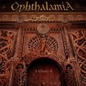 OPHTHALAMIA  - CD+DVD II ELISHIA II