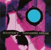 TANGERINE DREAM  - 2xCD BOOSTER V