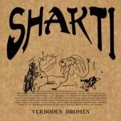 SHAKTI  - VINYL VERBODEN DROMEN [VINYL]