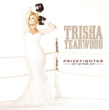 YEARWOOD TRISHA  - CD PRIZEFIGHTER: HIT AFTER HIT