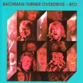 BACHMAN-TURNER OVERDRIVE  - CD II / 2ND LP INCL...