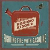 KOKOMO KINGS  - VINYL FIGHTING FIRE WITH.. [VINYL]