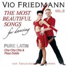 FRIEDMANN VIO  - CD PURE LATIN VOL.3 (CHA CHA CHA & PA