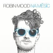 ROBIN MOOD  - CD NA MESIC