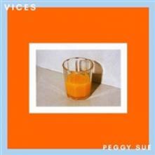 PEGGY SUE  - VINYL VICES [VINYL]